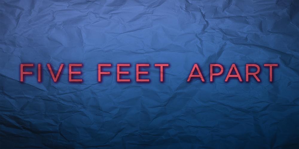 Five Feet Apart (2019) – Stay Away