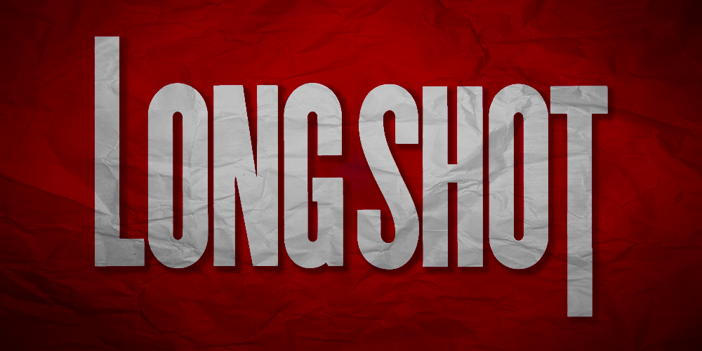 Long Shot (2019) – Exactly What It Says On The Tin
